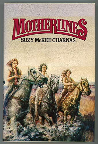 Motherlines: Charnas, Suzy McKee.