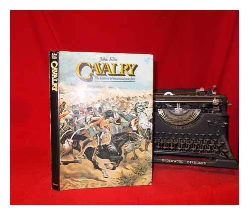 9780399121791: Cavalry: The history of mounted warfare