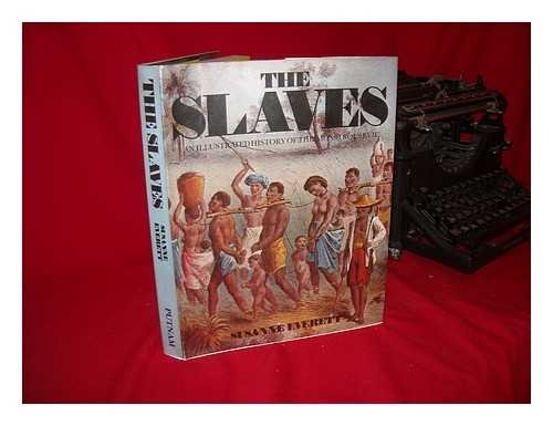 The slaves: Susanne Everett