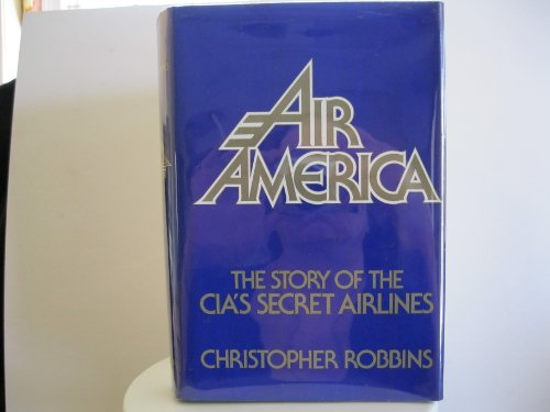 9780399122071: Air America: The Story of the CIA'S Secret Airlines