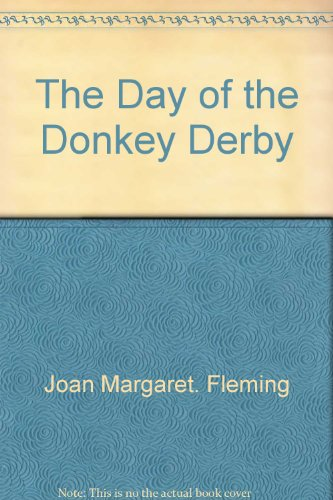9780399122637: The Day of the Donkey Derby