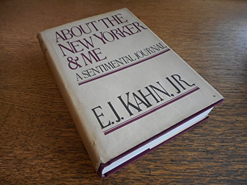 9780399123009: About The New Yorker and me: A sentimental journal