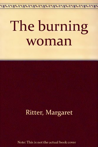 9780399123108: Title: The burning woman