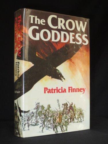 The Crow Goddess: Finney, Patricia