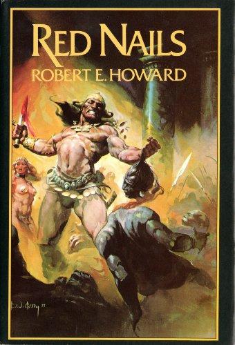 Red Nails: Howard, Robert Ervin