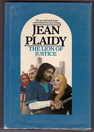The Lion of Justice (The Norman Trilogy: Number 2 ): Plaidy, Jean