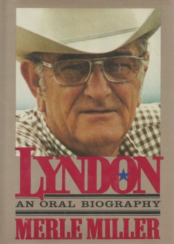 Lyndon: An Oral Autobiography (0399123571) by Merle Miller