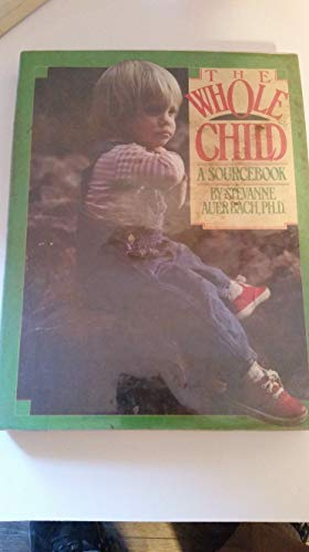 9780399123641: The whole child: A sourcebook