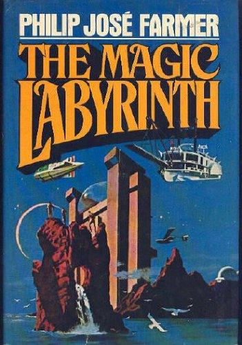 The Magic Labyrinth: Farmer, Philip Jose