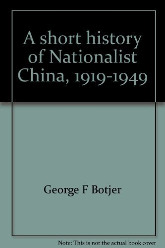 9780399123825: A short history of Nationalist China, 1919-1949
