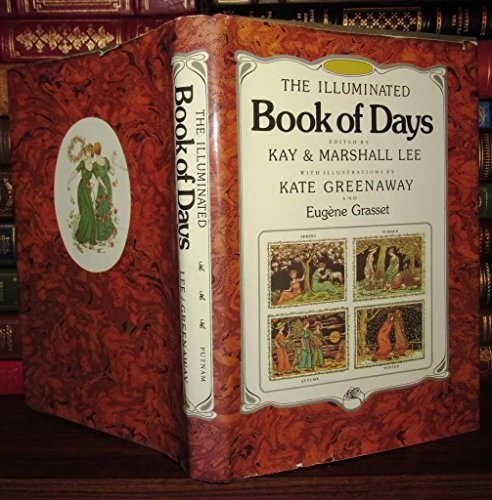 The Illuminated Book of Days. With Illustrations By Kate Greenaway and Eugene Grasset: Lee, Kay and...