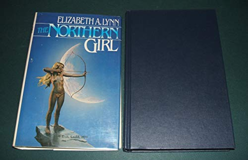 The Northern Girl ***SIGNED***: Elizabeth A. Lynn