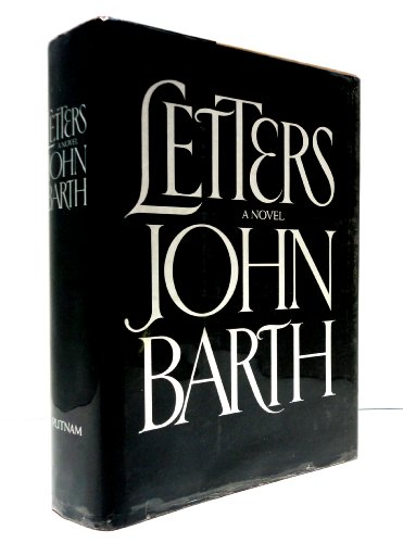 Letters: A Novel -- Limited Edition: Barth, John