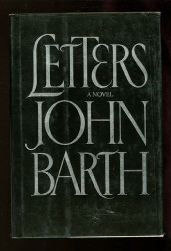 Letters: A Novel: Barth, John
