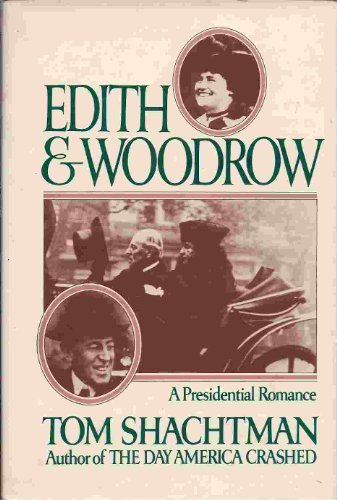 9780399124464: Edith and Woodrow: A Presidential Romance