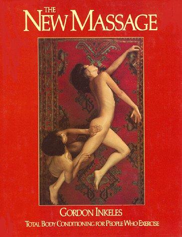 9780399124556: The New Massage