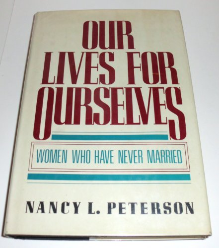 9780399124761: Our Lives Ourselves