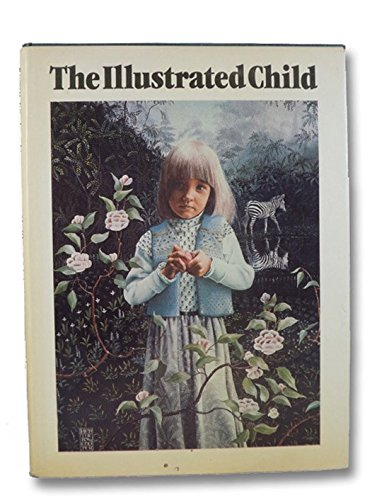 9780399124815: The Illustrated Child