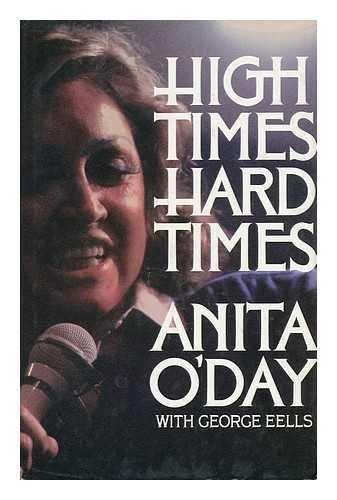 9780399125058: High Times, Hard Times