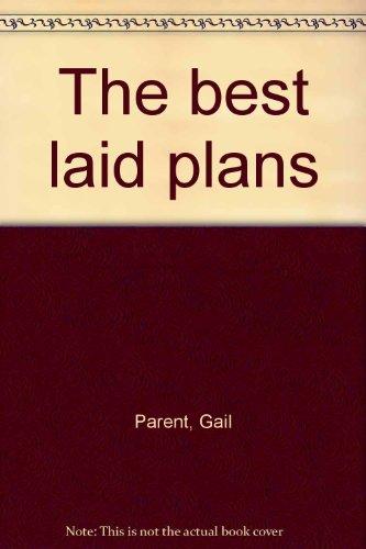 9780399125102: The best laid plans