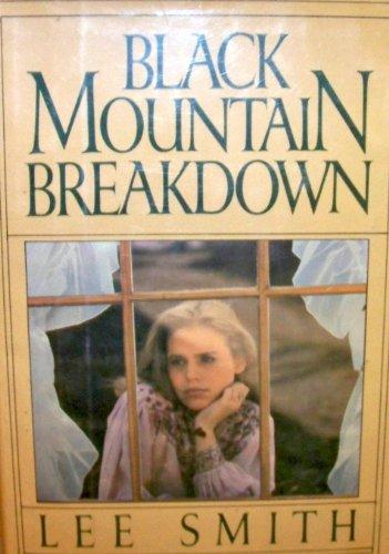 Black Mountain Breakdown: Smith, Lee Carraway