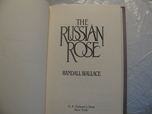 The Russian Rose: Wallace, Randall