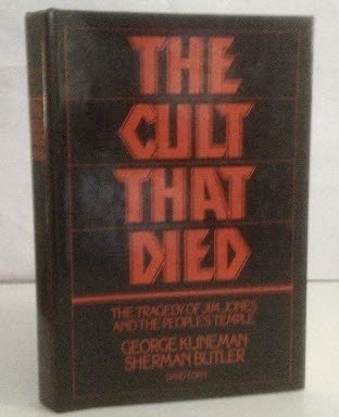 9780399125409: The Cult That Died: The Tragedy of Jim Jones and the People's Temple