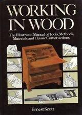 Working in Wood: Scott, Ernest