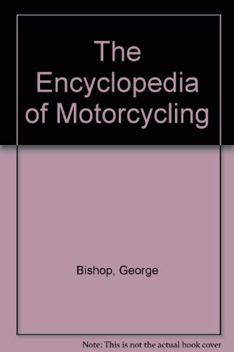 9780399125577: The Encyclopedia of Motorcycling