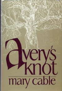Avery's Knot: Cable, Mary