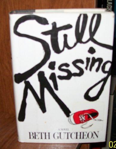 9780399125782: Still Missing
