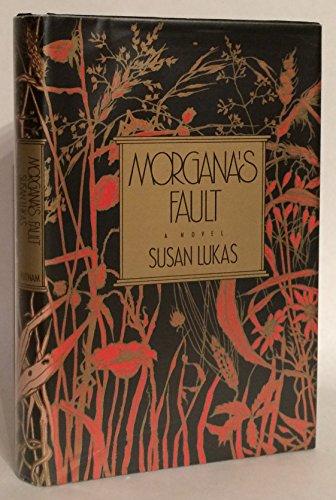 Morgana's Fault: Susan Lukas
