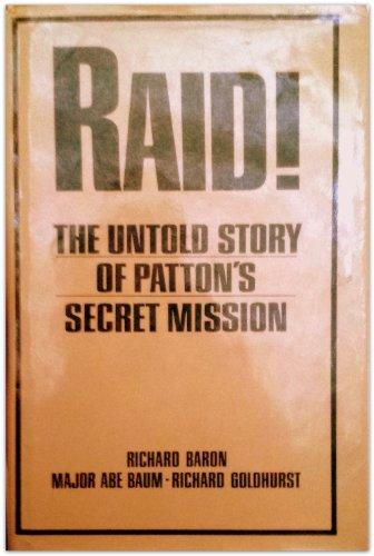 9780399125973: Raid! the Untold Story of Patton's Secret Mission