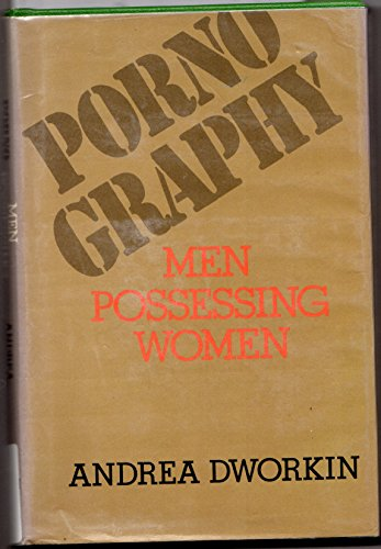 9780399126192: Pornography [Hardcover] by Andrea Dworkin
