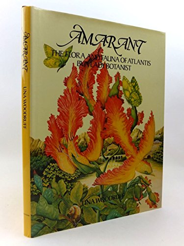 9780399126253: Amarant: The Flora and Fauna of Atlantis