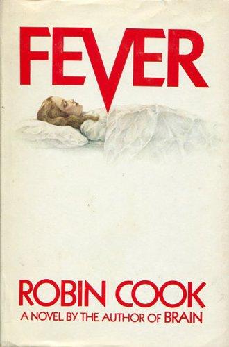 Fever ***SIGNED***: Robin Cook