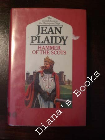 Hammer of the Scots (Plantagenet Saga / Jean Plaidy) (0399126414) by Plaidy, Jean; Holt, Victoria