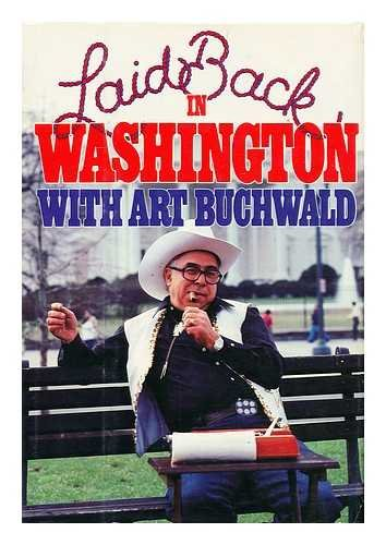 Laid Back Washington (0399126481) by Art Buchwald