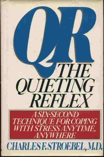 9780399126574: Qr: The Quieting Reflex