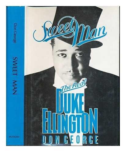 Sweet Man The Real Duke Ellington: George, Don