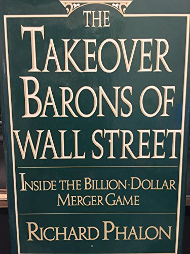 9780399126611: The Takeover Barons of Wall Street: Inside the Billion-dollar Merger Game