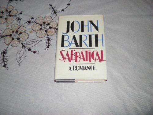 Sabbatical - A Romance: Barth, John