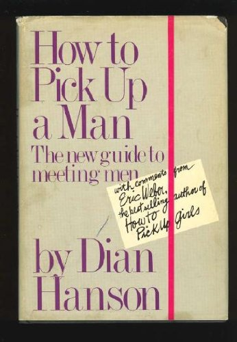 9780399127199: How to Pick up a Man