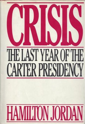 9780399127380: Crisis: The Last Year of the Carter Presidency