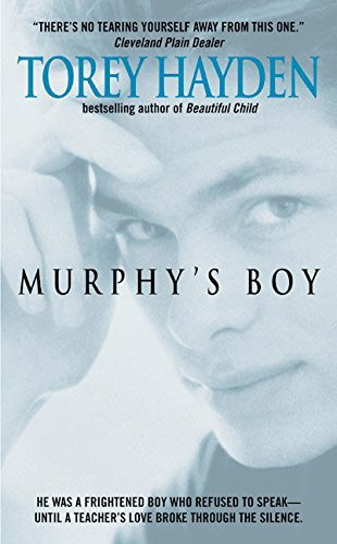 an analysis of the novel murphys boy by american author torey hayden This is a really interesting book it's not my favorite of torey hayden's books, but it's very different than most - so it makes it interesting i'm about 1/2 through and while i am not going through it as fast as one child or ghost girl, i still am enjoying it.