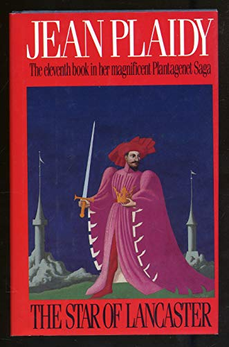 The Star of Lancaster (Plantagenet Saga, Book 11): Plaidy, Jean