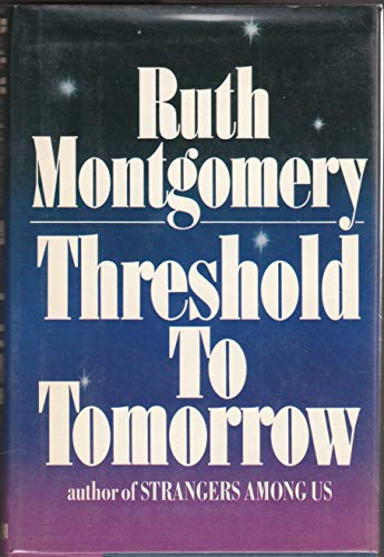 9780399127595: Threshold to Tomorrow