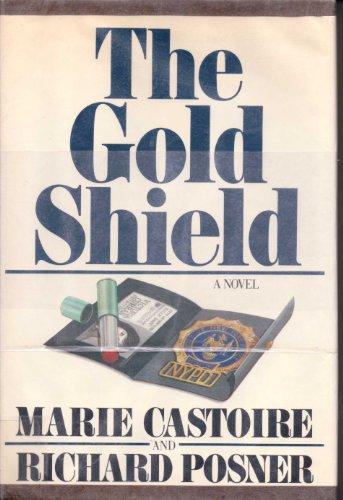 Gold Shield: Castoire, Marie; Posner, Richard