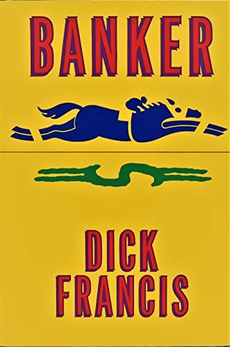 Banker: Francis, Dick
