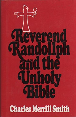 9780399127960: Reverend Randollph and the Unholy Bible (Hardcover)